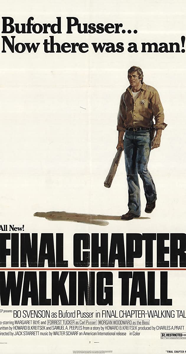 Subtitle of Final Chapter: Walking Tall