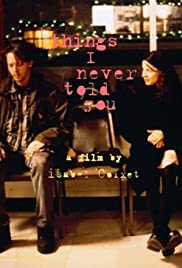 Things I Never Told You Poster