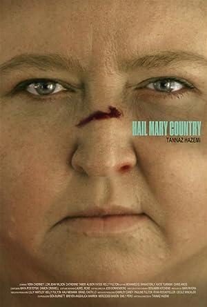 Where to stream Hail Mary Country