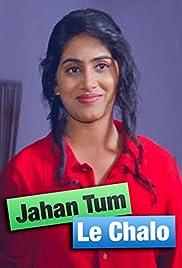 Jahan Tum Le Chalo Poster