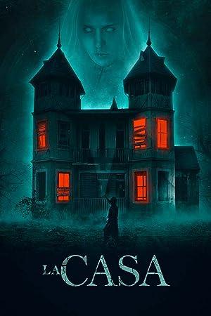 Download La Casa (2019) Dual Audio {Hindi-English} (Hindi Fan Dubbed) 720p [800MB]
