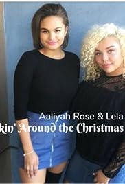 Aaliyah Rose & Lela B: Rockin Around the Christmas Tree Poster