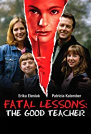 Fatal Lessons: The Good Teacher Poster