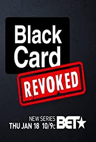 Primary photo for Black Card Revoked
