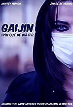 Gaijin: Fish Out of Water
