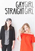 Gay Girl Straight Girl