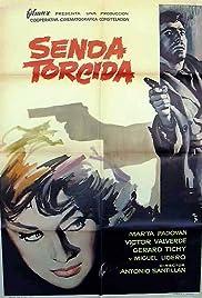 Senda torcida Poster