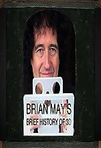 Brian May's Brief History of 3D