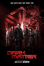 Dark Matter (TV Series 2015–2017) - IMDb