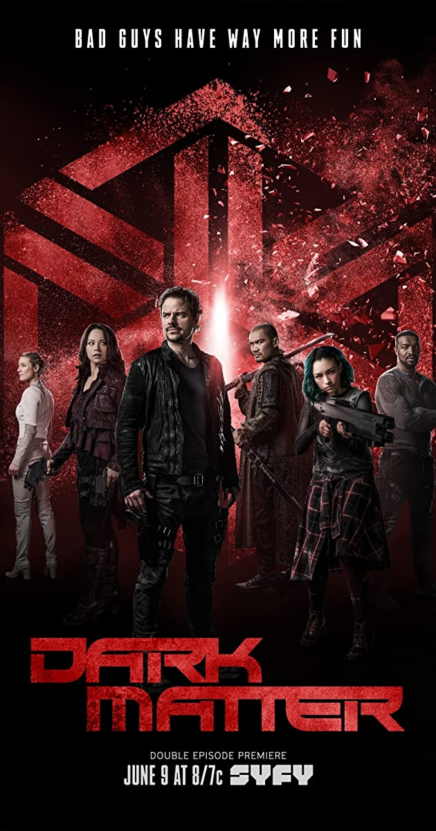 Dark Matter Tv Series 2015 2017 Imdb