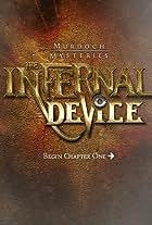 Murdoch Mysteries: The Infernal Device