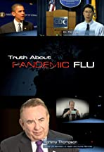Truth about Pandemic Flu