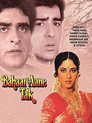 Bahaar Aane Tak movie, song and  lyrics