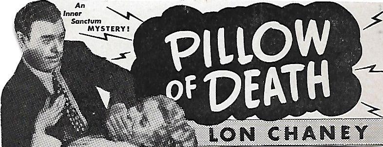 Lon Chaney Jr. and Brenda Joyce in Pillow of Death (1945)