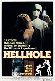 Hellhole (1985) Poster - Movie Forum, Cast, Reviews
