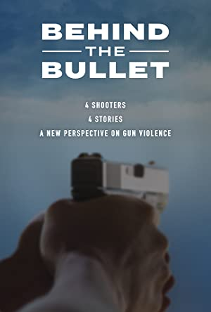 Behind the Bullet (2019)