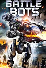 Battle Bots (2018) Full Movie Watch Online HD thumbnail