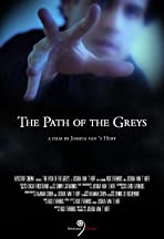 The Path of the Greys