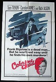 Color Me Dead Poster