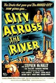 City Across the River (1949) Poster - Movie Forum, Cast, Reviews