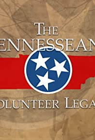 Primary photo for The Tennesseans: A Volunteer Legacy