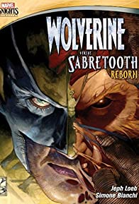 Primary photo for Wolverine Versus Sabretooth: Reborn