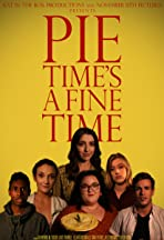Pie Time's a Fine Time