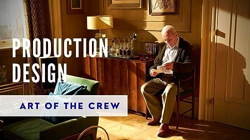 Art of the Crew | Production Design