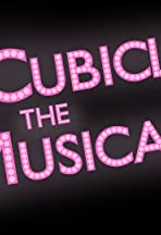Cubicle the Musical