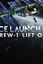 Space Launch Live: Crew-1 Lift Off