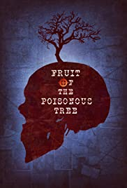Fruit of the Poisonous Tree Poster