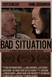 Bad Situation Poster