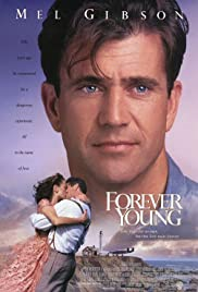 Forever Young(1992) Poster - Movie Forum, Cast, Reviews