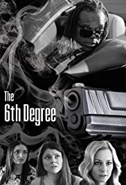 The 6th Degree Poster