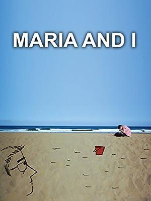 Where to stream Maria and I