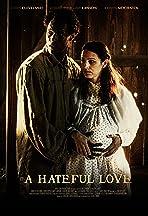 A Hateful Love