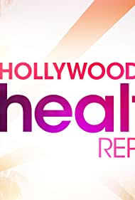 Hollywood Health Report (2013)