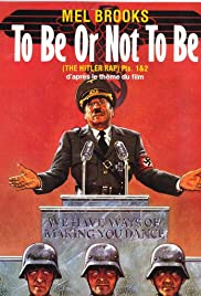 Mel Brooks: To Be or Not to Be - The Hitler Rap Poster