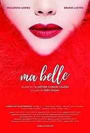 Ma Belle(2017) Poster - Movie Forum, Cast, Reviews