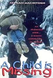 A Child Is Missing(1995) Poster - Movie Forum, Cast, Reviews