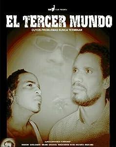 Good movie to watch online El tercer mundo [Quad]