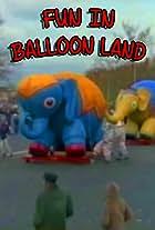 Fun in Balloon Land