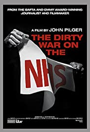 The Dirty War on the National Health Service Poster