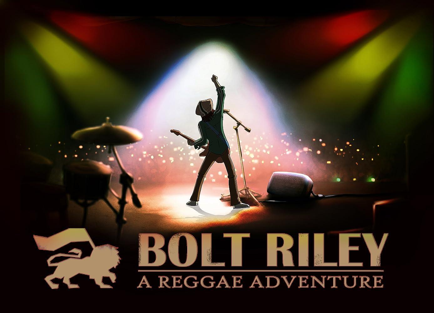 Bolt Riley - A Reggae Adventure (2016)