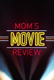 Mom's Movie Review Poster