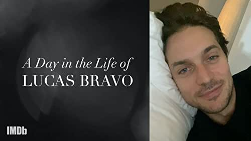 """A Day in the Life of """"Emily in Paris"""" Star Lucas Bravo"""