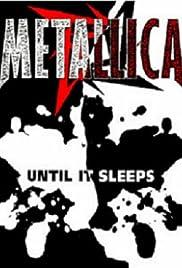 Metallica: Until It Sleeps Poster