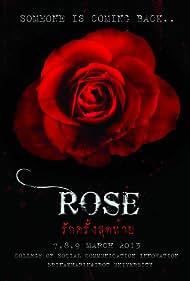Rose: Last Love (2013)