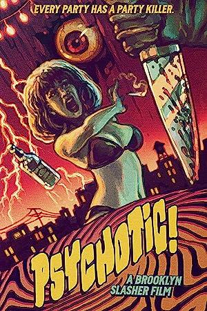Psychotic! A Brooklyn Slasher Film