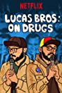Lucas Brothers: On Drugs (2017) Poster